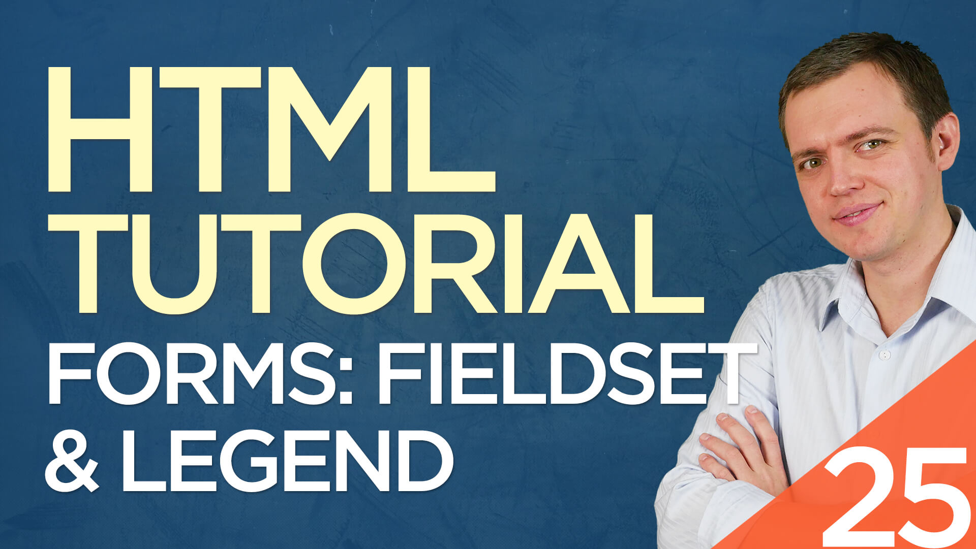 HTML Tutorial for Beginners: 25 Form Fieldset & Legend Tags