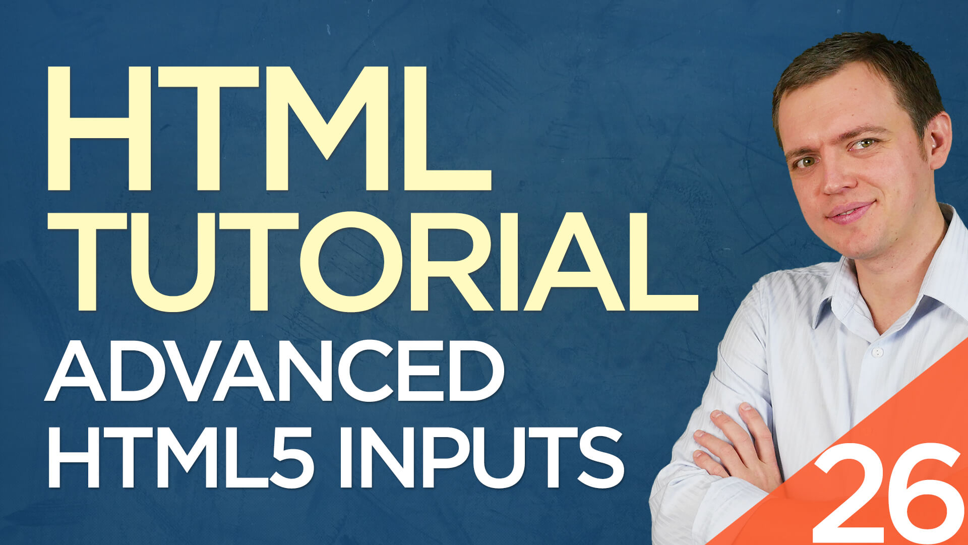 HTML Tutorial for Beginners: 26 Advanced Input Fields for HTML5 Forms