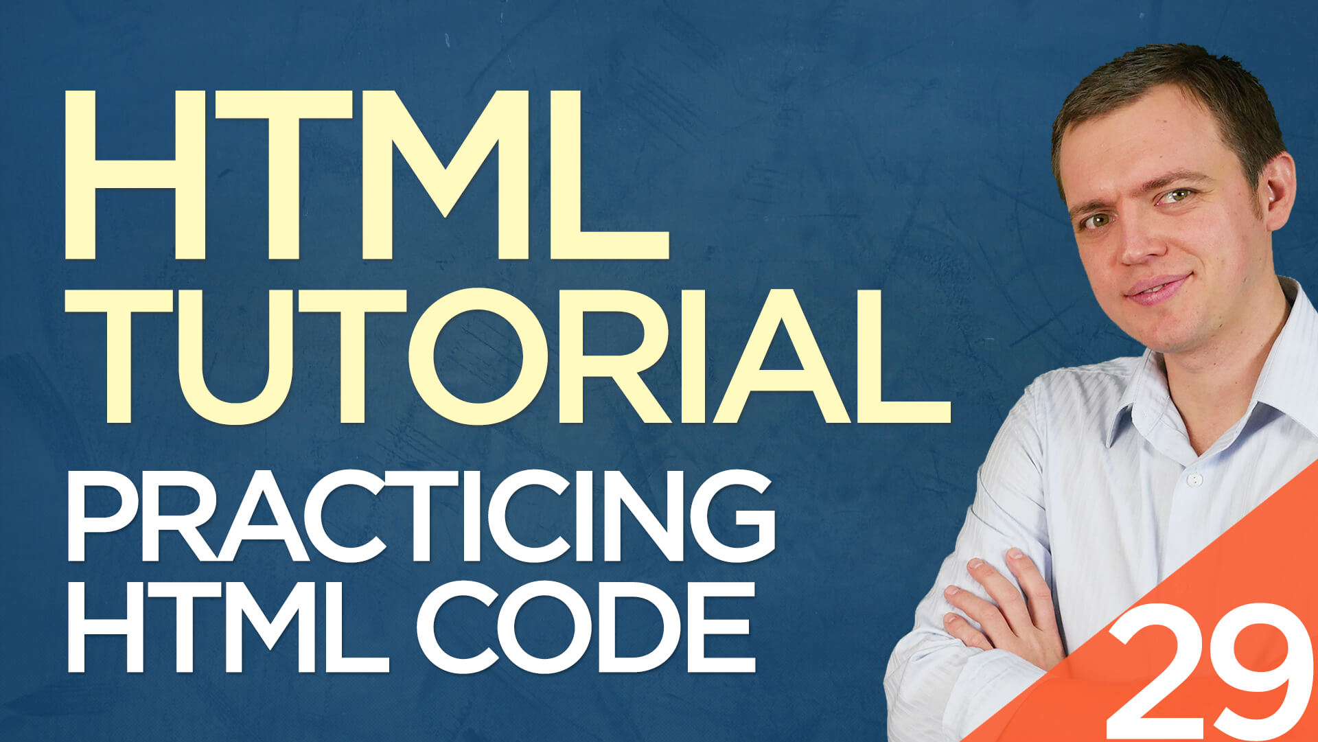 HTML Tutorial for Beginners: 29 Practicing HTML & Building a Basic Website