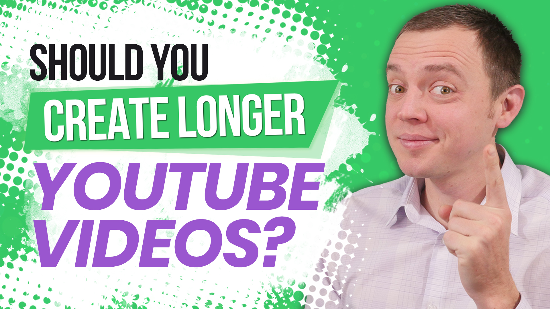 Are Short YouTube Videos Bad? Should You Create Longer Videos?