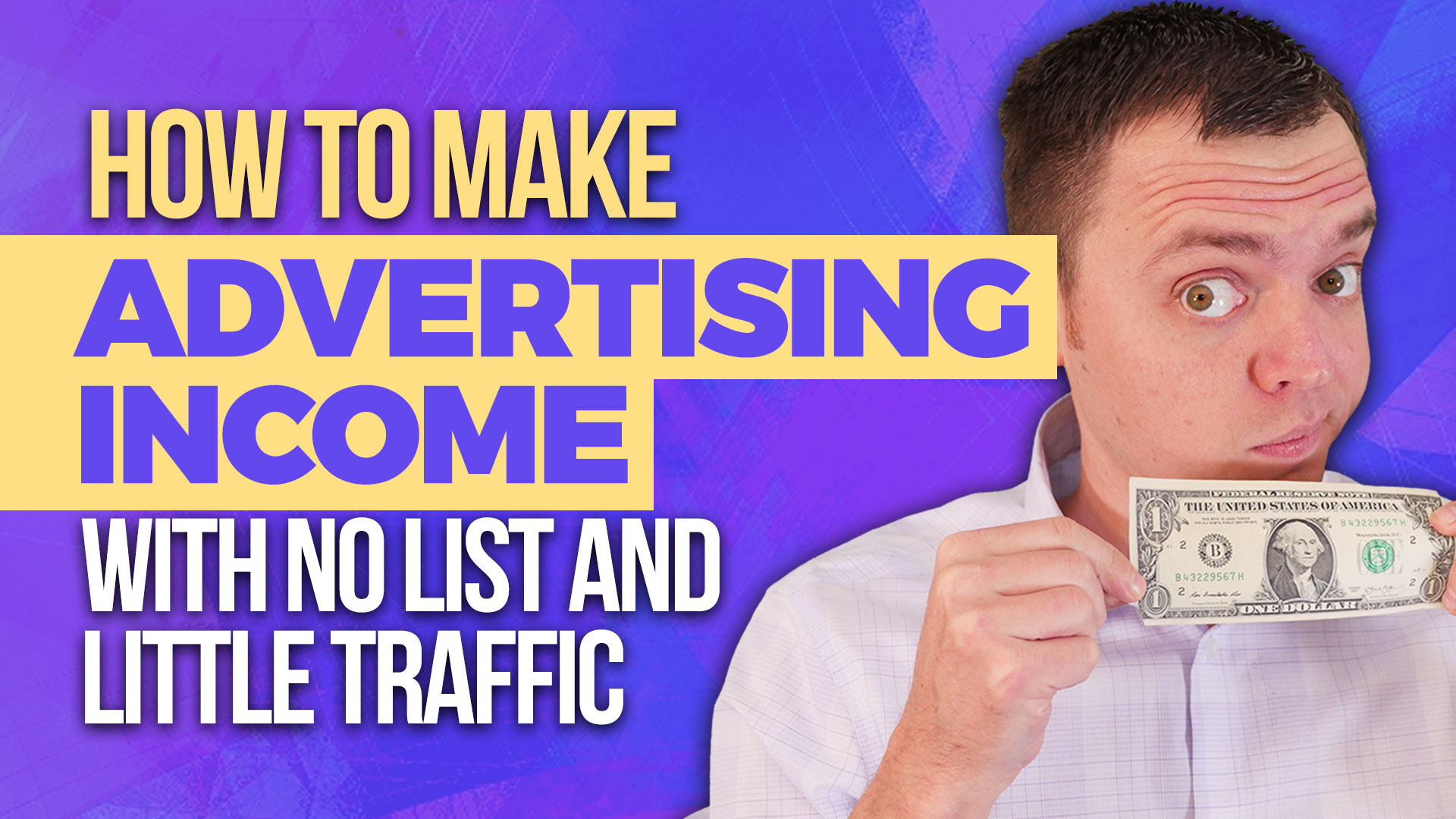 How to Make Advertising Income with No List and Little Traffic