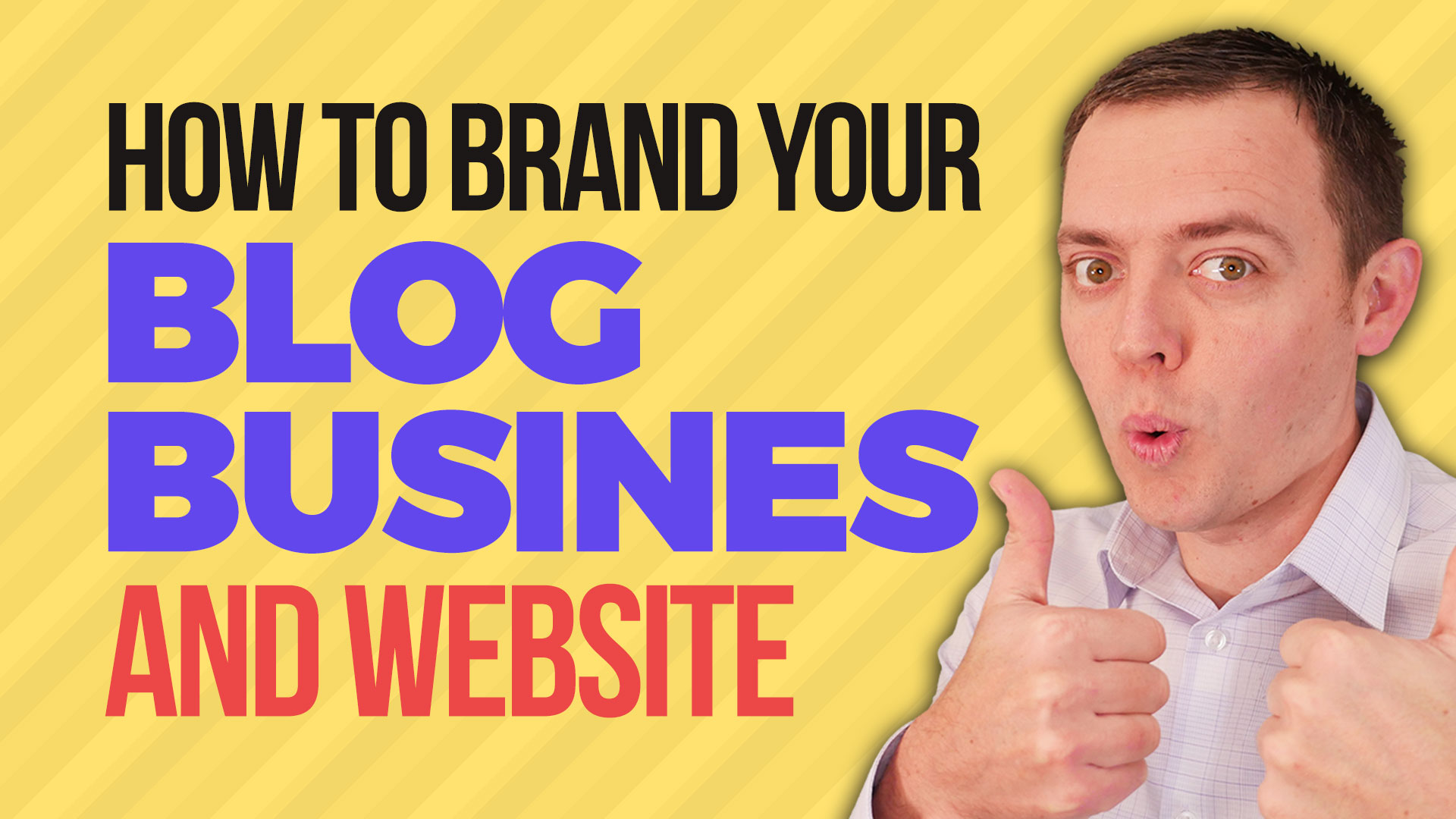 How to Brand Your Blog Business & Website